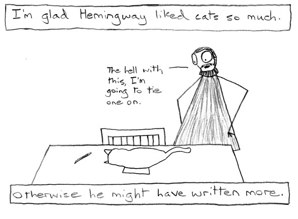 Maybe I'll come to regret this comic, but I just don't get Hemingway and I never have.